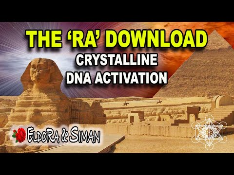 "The RA Download : ""12 Strand Crystalline DNA"" Activation"