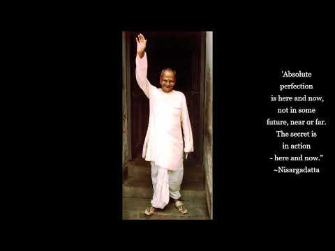 "Sri Nisargadatta Maharaj - an ""I Am That"" Meditation (5) - Advaita - Vedanta"