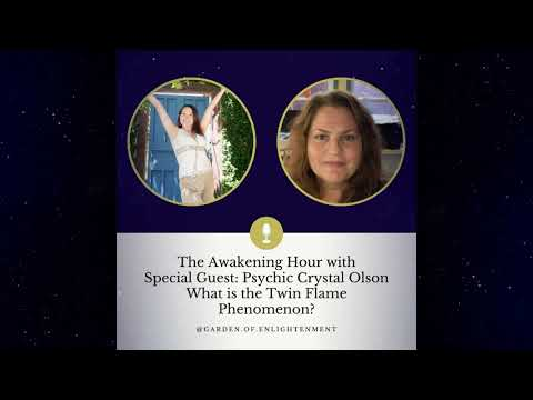 THE AWAKENING HOUR: EPISODE 5: WHAT IS THE TWIN FLAME IS THE PHENOMENON
