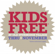 Old Sturbridge Village Now Open - Kids Free!