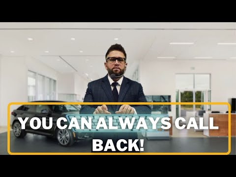 You Can Always Call Back - Daily Tips to Successfully Sell Cars at a Dealership