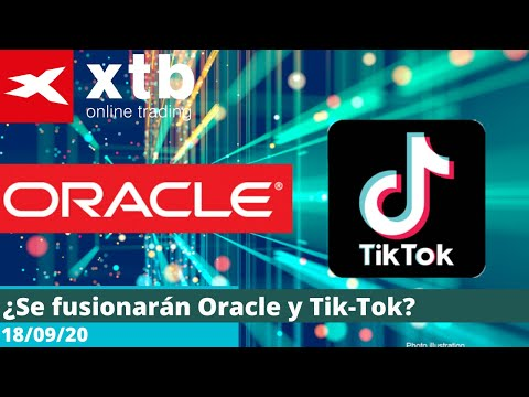 Video Análisis:¿Se fusionarán Oracle y Tik-Tok?