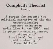 Complicity Theorist = Braindead Sheeple People