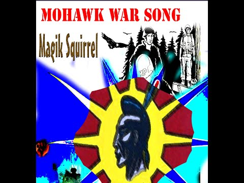 Magik Squirrel: Mohawk War Song