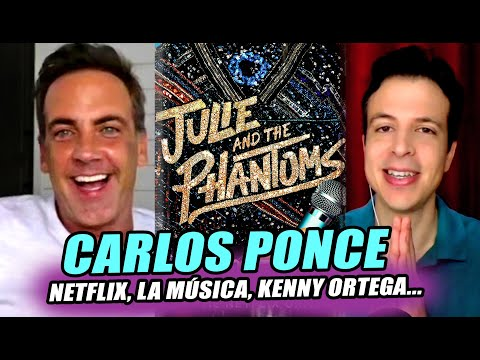 Entrevista a CARLOS PONCE por Serie de Netflix JULIE AND THE PHANTOMS