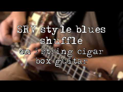 SRV  Stevie Ray Vaughan  Texas-style blues shuffle played on 3 string cigar box guitar, Pride and Joy