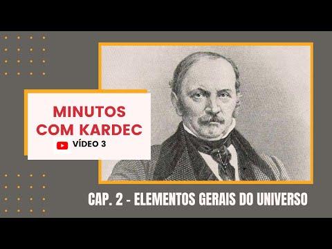 MINUTOS COM KARDEC: Capítulo 2 - Elementos Gerais do Universo