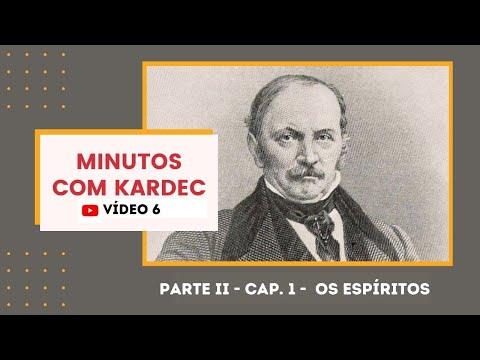 MINUTOS COM KARDEC - PARTE II - Capítulo 1 - Os Espíritos