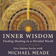 Inner Wisdom: Finding Healing in a Divided World