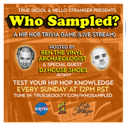 Who Sampled? Hip Hop Trivia Game (Every Sunday)