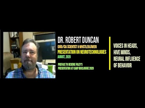Dr. Robert Duncan | Neurotechnologies: Voices in Heads, Hive-Minds, Neural Influence | Aug 2020
