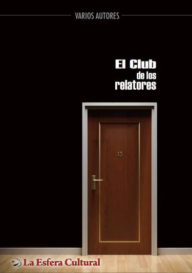 Antología El Club de los Relatores