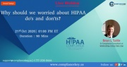 Why should we worried about HIPAA do's and don'ts?