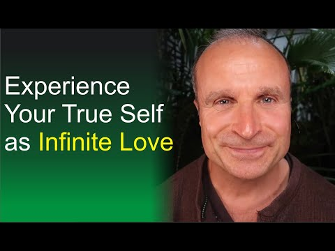 Know Your True Self as Infinite Love