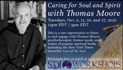 Caring for Soul and Spirit with Thomas Moore