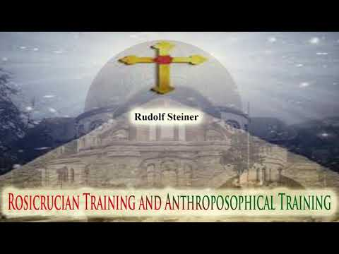 Rosicrucian Training and Anthroposophical Training By Rudolf Steiner