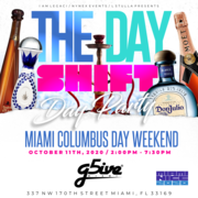 THE DAY SHIFT Miami Columbus Day Weekend 2020 Day Party