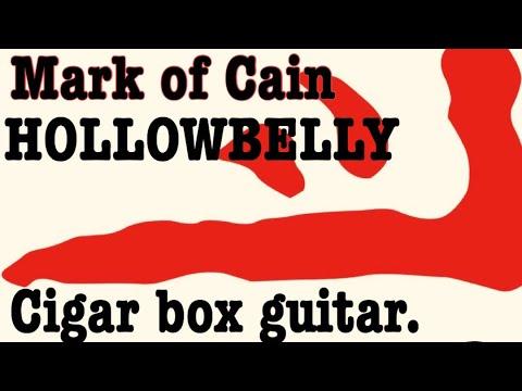 HOLLOWBELLY cover Mark of Cain Cigar Box Guitar