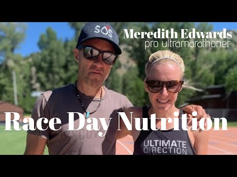 ULTRA RACE DAY NUTRITION with Pro Runner Meredith Edwards