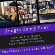 LatinaMeetup Amiga's Virtual Networking, Games & Prizes