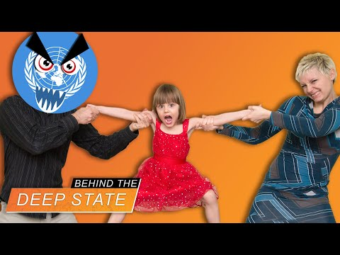 Protecting Your Children From YOU! | Behind the Deep State