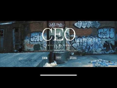 Philly Blocks- CEO (Prod. By DP Beats)