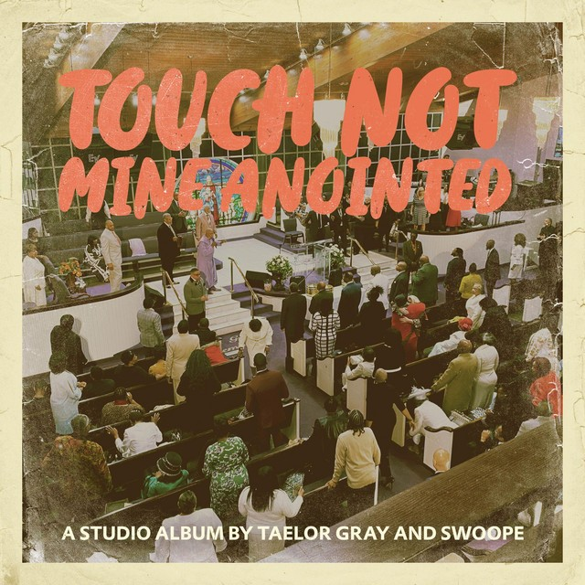 Taelor Gray - Touch Not Mine Anointed Album Review By Prince Malachi @taelor_gray