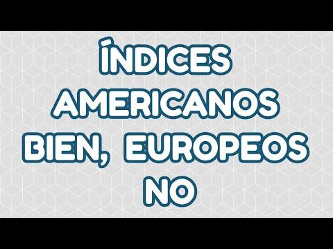 ANALISIS DE INDICES AMERICANOS Y EUROPEOS