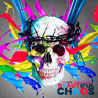 What Are Your Thoughts On This Album -YP Aka Young Paul - Beautiful Chaos