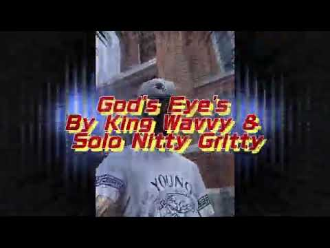 God's Eyes by King Wavvy ft Solo Nitty Gritty