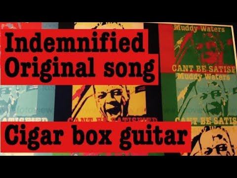 Indemnified (The rebel song)  Cigar Box Guitar