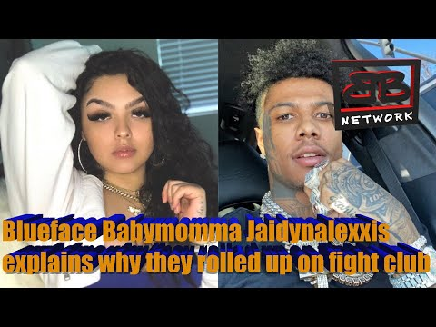 Blueface Babymomma Jaidynalexxis explains why they rolled up on fight club
