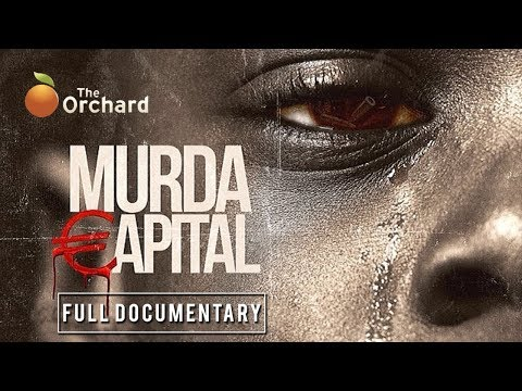 Murda Capital (FULL DOCUMENTARY)
