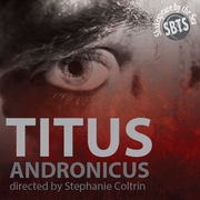 Titus Andronicus - Virtual - Shakespeare by the Sea