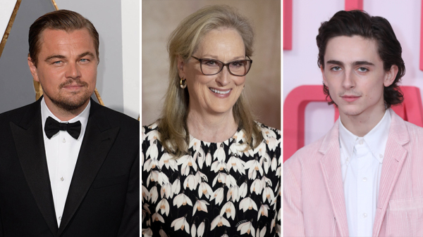 Leonardo DiCaprio, Meryl Streep and Timothee Chalamet Join Star-Studded Cast of Adam McKay's 'Don't Look Up'