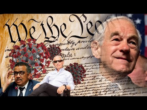 Covid-19 v the United States Constitution with Special Guest Dr. Ron Paul