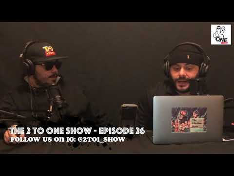 """The 2 To One Show (Episode 26 - """"2toO19"""")"""