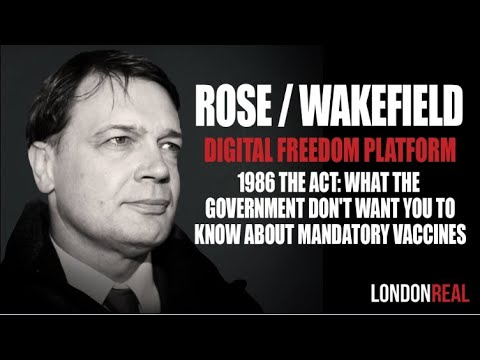 Dr Andrew Wakefield 1986 THE ACT WHAT THE GOVERNMENT DON'T WANT YOU TO KNOW ABOUT MANDATORY VACCINES
