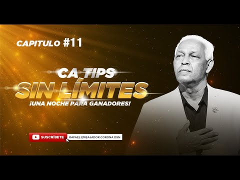 Capitulo #11 CA SIN Límites / Rafael Diaz