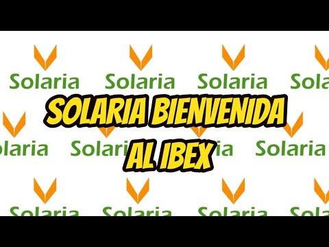 ANALISIS SOLARIA BIENVENIDA AL IBEX