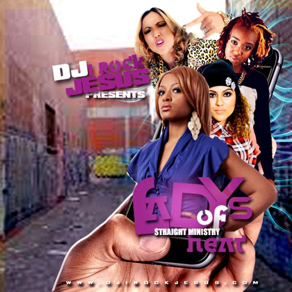 DJ I Rock Jesus Presents The Women Of Straight Ministry Heat [Stream The MixTape Here]