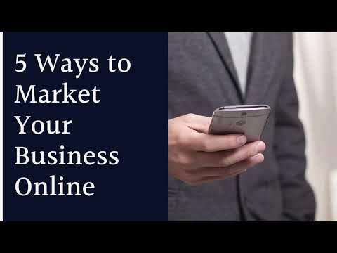 5 Ways to Market Your Business Online
