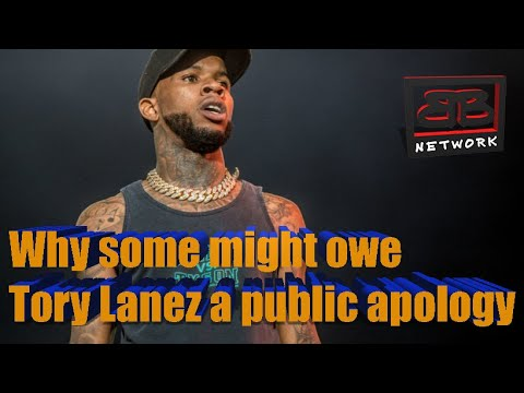 Why some might owe Tory Lanez a public apology