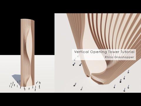 Vertical Opening Tower Rhino Grasshopper
