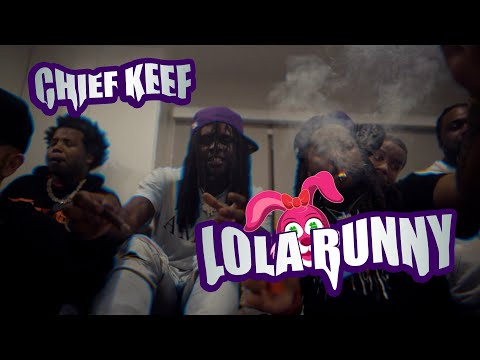 Chief Keef - Lola Bunny (shot by @colourfulmula )