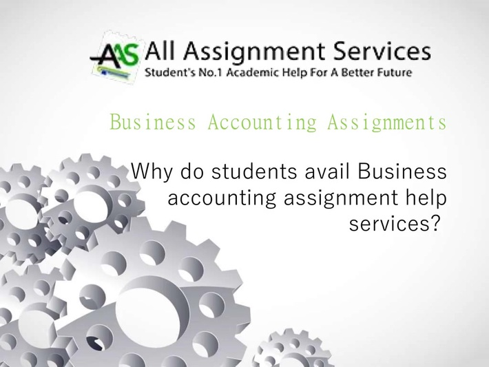 Business Accounting Assignment Help- All Assignment Services