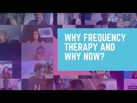 Why Frequency Therapy and Why Now?