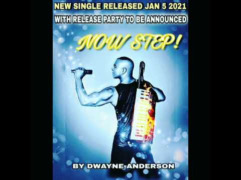 BRAND NEW MUSIC BY DWAYNE ANDERSON