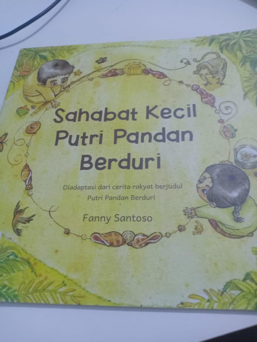 (Resume Buku Anak) Sahabat Kecil Putri Pandan Berduri.