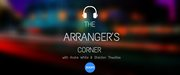 the Arrangers Corner